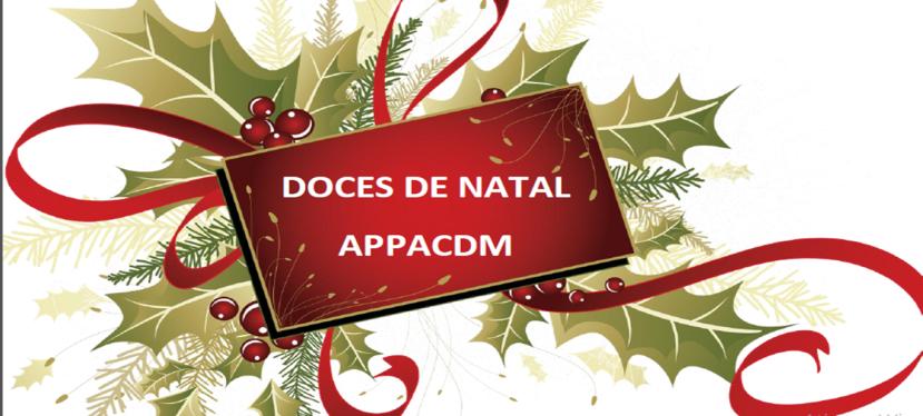 Doces de Natal da APPACDM – Encomendajá!